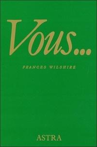 Frances Wilshire - Vous....