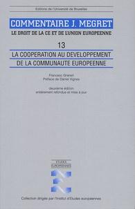 Galabria.be Le droit de la CE et de l'Union européenne Volume 13 - La coopération au développement de la Communauté européenne Image
