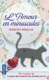 Francesc Miralles - L'amour en minuscules.