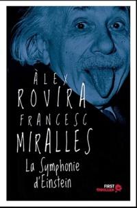Francesc Miralles et Alex Rovira - La symphonie d'Einstein.
