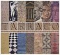 Francesc Tarrats et Daniel Cazes - Tarraco - Capitale de l'Hispania Citerior.