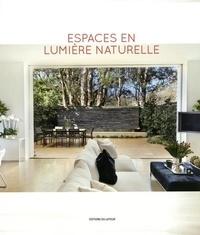 Francesc Zamora Mola - Espaces en lumière naturelle.