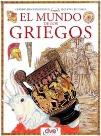 Francesca Chiapponi et Renzo Barsotti - El mundo de los griegos.