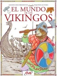 Francesca Chiapponi et Renzo Barsotti - El mundo de los vikingos.