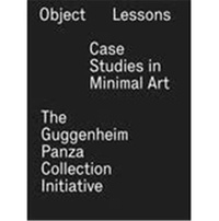 Francesca Esmay - Object Lessons - Case Studies in Minimal Art.