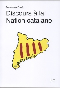 Francesca Ferré - Discours à la Nation catalane.