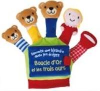 Francesca Ferri - Boucle d'Or et les trois ours - Le livre-gant.