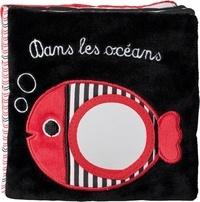 Francesca Ferri et Catherine Hellier - Dans les océans - Un livre-miroir.