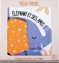 Eléphant et ses amis - Francesca Ferri |