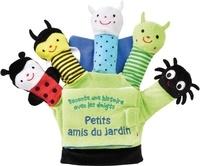 Francesca Ferri et Claire Allouch - Petits amis du jardin - Le livre-gant.
