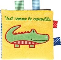 Francesca Ferri et Lucile Galliot - Vert comme le crocodile.