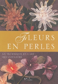 Fleurs en perles - La technique et lart des couleurs.pdf