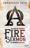Francesca Haig - Fire Sermon.