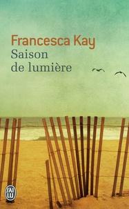 Francesca Kay - Saison de lumière.