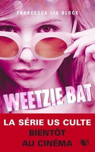 Francesca Lia Block - Weetzie Bat.