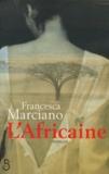Francesca Marciano - .