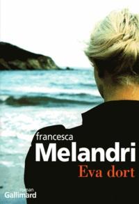 Francesca Melandri - Eva dort.