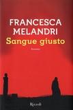 Francesca Melandri - Sangue giusto.