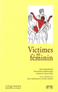 Francesca Prescendi et Agnès Anna Nagy - Victimes au féminin.