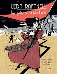 Francesca Satta et Luca De Santis - Leda Rafanelli - La gitane anarchiste.