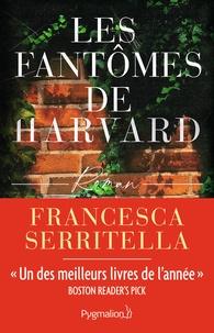 Francesca Serritella - Les fantômes de Harvard.