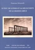 Francesca Silvestrelli - Le duc de Luynes et la découverte de la Grande Grèce.