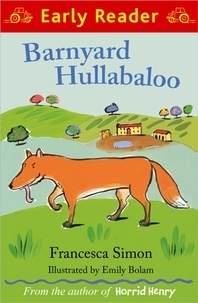 Francesca Simon et Emily Bolam - Barnyard Hullabaloo.