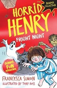 Francesca Simon - Horrid Henry: Fright Night.