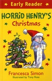 Francesca Simon et Tony Ross - Horrid Henry's Christmas.
