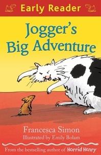 Francesca Simon et Emily Bolam - Jogger's Big Adventure.