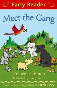 Francesca Simon et Emily Bolam - Meet the Gang.