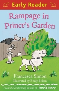 Francesca Simon et Emily Bolam - Rampage in Prince's Garden.