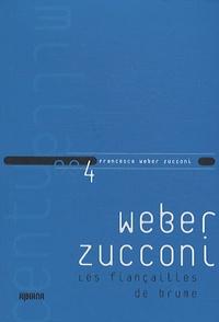 Francesca Weber Zucconi - Les fiançailles de brume.