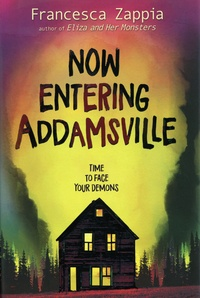Francesca Zappia - Now Entering Addamsville.