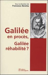 Francesco Beretta et Michel-Pierre Lerner - Galilée en procès, Galilée réhabilité ?.