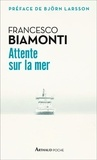 Francesco Biamonti - Attente sur la mer.