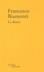 Francesco Biamonti - Le Silence.