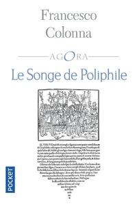 Francesco Colonna - Le songe de Poliphile.