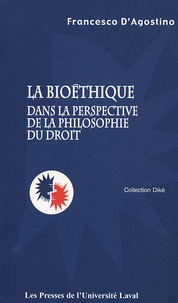 Francesco D'Agostino - Bioéthique dans la perspective de la philosophie du droit.