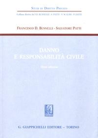 Francesco D. Busnelli et Salvatore Patti - Danno e responsabilità civile.