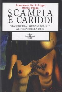 Francesco De Filippo - Scampia e Cariddi.