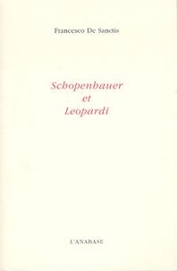 Francesco De Sanctis - Schopenhauer et Leopardi.