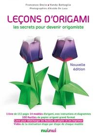 Francesco Decio et Vanda Battaglia - Leçons d'origami - Les secrets pour devenir origamiste.
