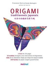 Francesco Decio et Vanda Battaglia - Origami traditionnels japonais.