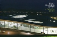 Francesco Della Casa et Jacques Perret - Rolex Learning Center.