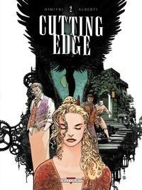 Francesco Dimitri et Mario Alberti - Cutting Edge Tome 2 : .