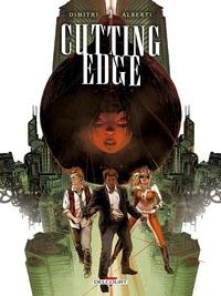 Francesco Dimitri et Mario Alberti - Cutting Edge Tome 3 : .