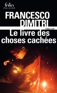 Francesco Dimitri - Le livre des choses cachées.