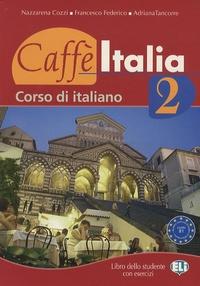 Alixetmika.fr Caffè Italia 2 - Libro dello studente con esercizi Image