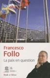 Francesco Follo - La mission du saint-siège à l'Unesco : La paix en question.